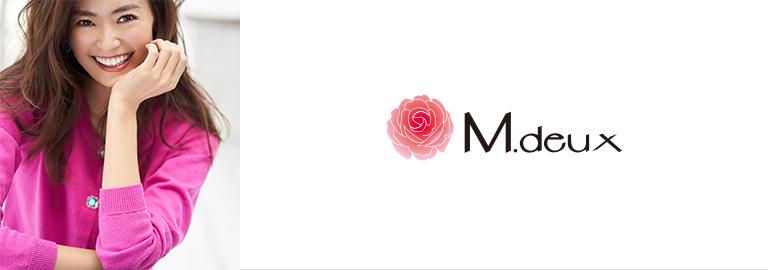 M.deux(エムドゥ)