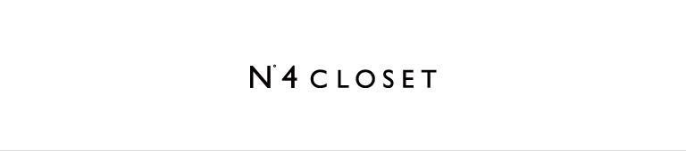 N°4 CLOSET(ナンバーフォークローゼット)