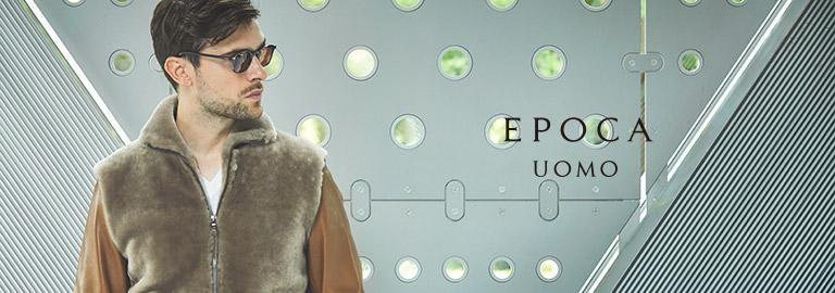 EPOCA UOMO(エポカ ウォモ)