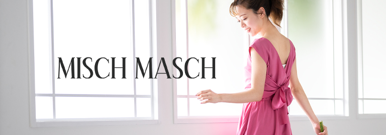MISCH MASCH(ミッシュマッシュ)