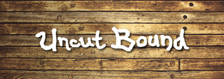 Uncut Bound (アンカットバウンド)