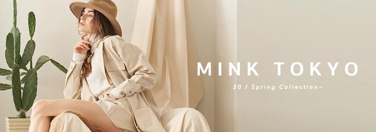 MINK TOKYO(ミンクトーキョー)