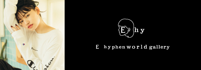 E hyphen world gallery(イーハイフンワールドギャラリー)