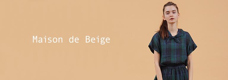 Maison de Beige(メゾン ド ベージュ)
