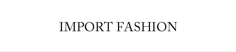 IMPORT FASHION(インポートファッション)