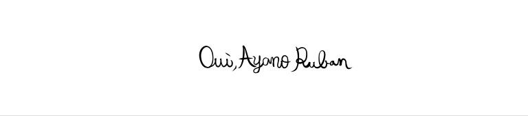 Oui, Ayano Ruban(ウィ アヤノリュバン)