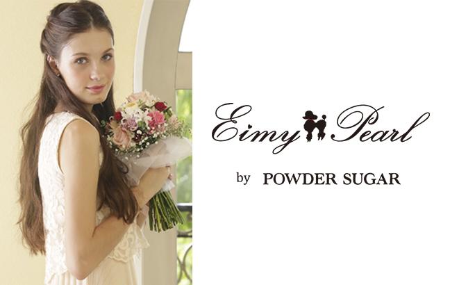 Eimy Pearl by POWDER SUGAR
